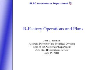 B-Factory Operations and Plans