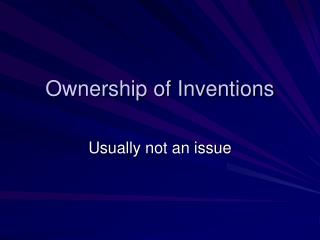 Ownership of Inventions