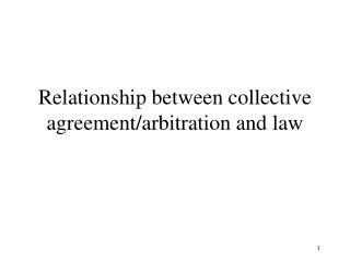 Relationship between collective agreement