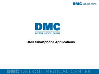 DMC Smartphone Applications