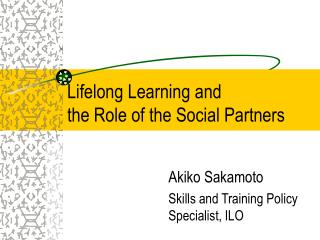 Lifelong Learning and the Role of the Social Partners