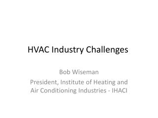 HVAC Industry Challenges