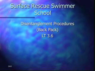 Surface Rescue Swimmer School
