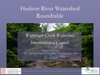 Hudson River Watershed  Roundtable