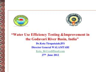 """Water Use Efficiency Testing &Improvement in the Godavari River Basin, India"""