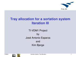 Tray allocation for a sortation system Iteration III