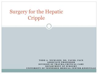 Surgery for the Hepatic Cripple