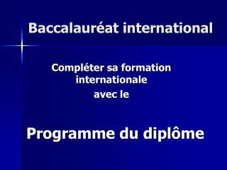 Baccalaur at international