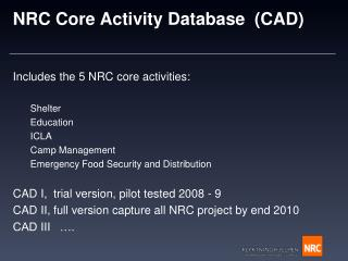 NRC Core Activity Database  (CAD)