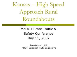 Kansas   High Speed Approach Rural Roundabouts
