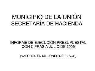 MUNICIPIO DE LA UNIÓN SECRETARÍA DE HACIENDA