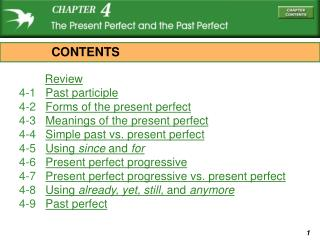 Review 4-1    Past participle 4-2    Forms of the present perfect