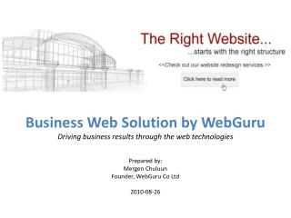 Business Web Solution by  WebGuru Driving business results through the web technologies