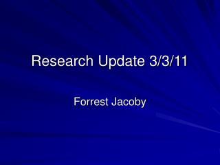 Research Update 3/3/11