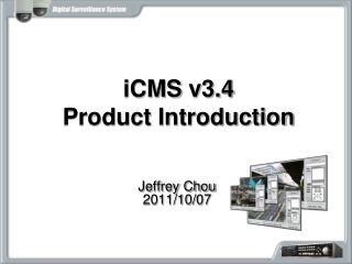 iCMS  v3.4 Product Introduction