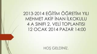 HOŞ GELDİNİZ.