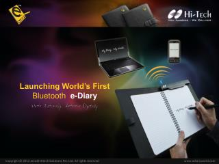 Launching World�s First Bluetooth  e-Diary