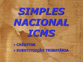 SIMPLES NACIONAL ICMS