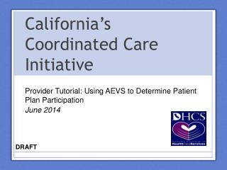 California�s Coordinated Care Initiative