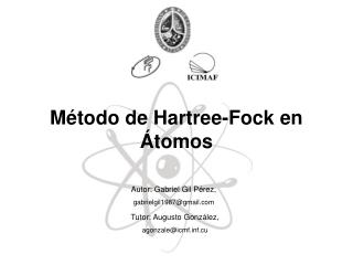 Método de Hartree-Fock en Átomos
