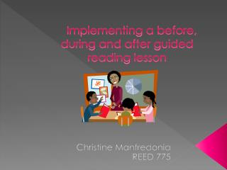 Implementing a before, during and after guided reading lesson