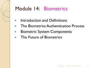 Module 14:    Biometrics