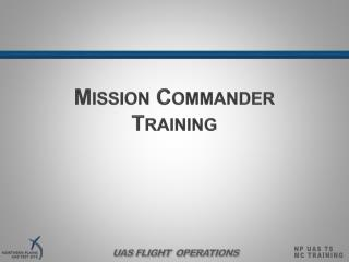 Mission Commander Training