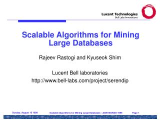 Scalable Algorithms for Mining  Large Databases