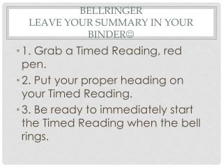 Bellringer Leave your summary in your binder 