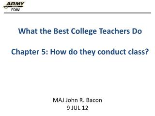 What the Best College Teachers Do Chapter 5: How do they conduct class?