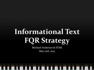 Informational Text  FQR Strategy