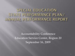 Special Education State Performance Plan/ Annual Performance Report