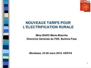 NOUVEAUX TARIFS POUR L'ELECTRIFICATION RURALE
