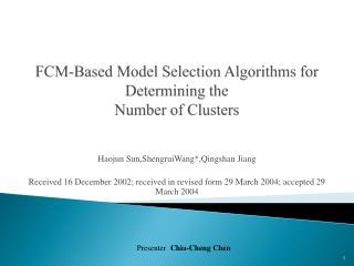 FCM-Based Model Selection Algorithms for Determining the Number of Clusters
