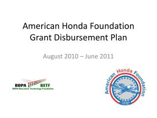American Honda Foundation Grant Disbursement Plan