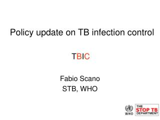 Policy update on TB infection control