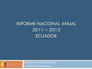 Informe Nacional Anual 2011 – 2012 Ecuador