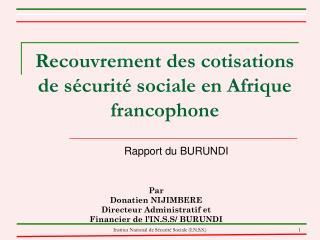 Recouvrement des cotisations de sécurité sociale en Afrique francophone