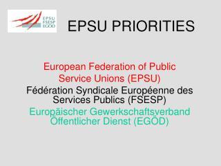 EPSU PRIORITIES