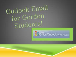 Outlook Email for Gordon Students!