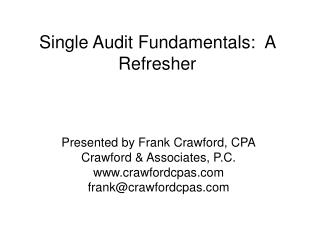Single Audit Fundamentals:  A Refresher