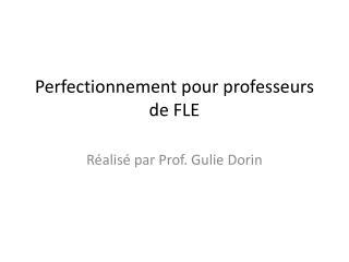 Perfectionnement pour professeurs de FLE