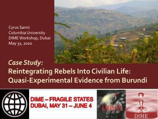 Case Study: Reintegrating Rebels Into Civilian Life: Quasi-Experimental Evidence from Burundi