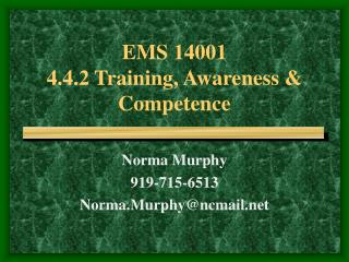 EMS 14001 4.4.2 Training, Awareness  Competence