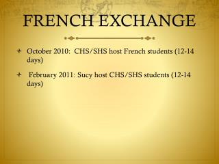 FRENCH EXCHANGE