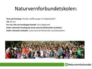 Naturvernforbundetskolen :