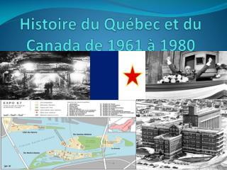 Histoire du Qu�bec et du Canada de  1961  �  1980