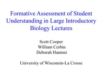 Formative Assessment of Student Understanding in Large Introductory Biology Lectures