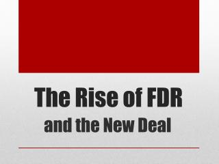 The Rise of FDR