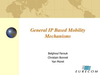General IP Based Mobility Mechanisms